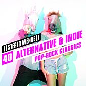40 Alternative & Indie Pop-Rock Classics de Stereo Avenue
