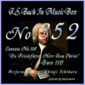 J.S.Bach: Du Friedefurst, Herr Jesu Christ, BWV 116 (Musical Box) de Shinji Ishihara
