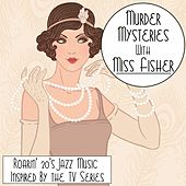 Murder Mysteries with Miss Fisher by Various Artists