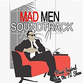 Mad Men Soundtrack (Music Inspired from the TV Show) de Various Artists
