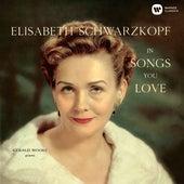 Songs You Love von Elisabeth Schwarzkopf