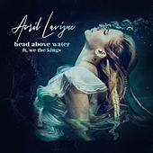 Head Above Water (feat. We The Kings) by Avril Lavigne