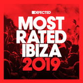 Defected Presents Most Rated Ibiza 2019 van Various Artists