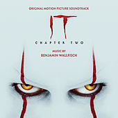 IT Chapter Two (Original Motion Picture Soundtrack) by Benjamin Wallfisch