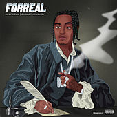 Forreal by K$upreme