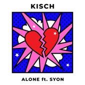 Alone (feat. Syon) de Kisch