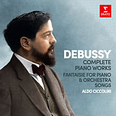 Debussy: Complete Piano Works, Fantaisie for Piano and Orchestra & Songs by Aldo Ciccolini