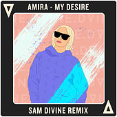 My Desire (Sam Divine Remix) by Amira