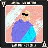 My Desire (Sam Divine Remix) von Amira