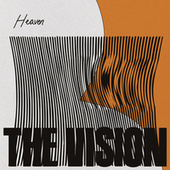 Heaven (feat. Andreya Triana) by The Vision