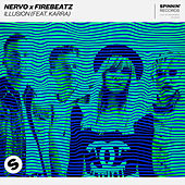 Illusion (feat. KARRA) by NERVO