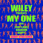 My One (Danny Byrd Remix) di Wiley