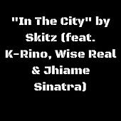 In the City by Skitz