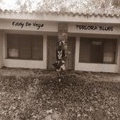 Perlora Blues by Eddy De vega