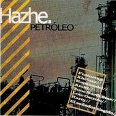 Petroleo von Hazhe