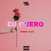 Eu Quero by Kenny André