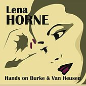 Hands on Burke & Van Heusen de Lena Horne