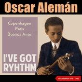 I've Got Ryhthm (Copenhagen, Paris, Buenos Aires 1938 - 1942) by Various Artists