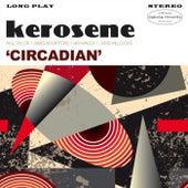 Circadian de Kerosene