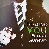 You by Domino