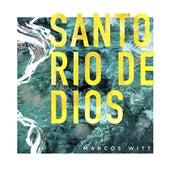 Santo Río de Dios de Marcos Witt