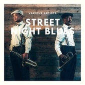 Street Night Blues by Various Artists
