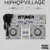 Hip Hop Village by Bitumen