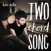 Two Chord Song by Luna Keller