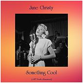 Something Cool (All Tracks Remastered) by June Christy