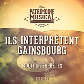 Ils interprètent gainsbourg, vol. 1 von Various Artists