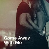 Come Away with Me de Various Artists