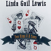 Two Kings & a Queen de Linda Gail Lewis