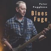 Blues  Fuge von Peter Peggbass