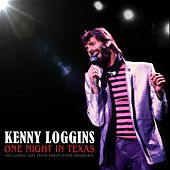 One Night In Texas by Kenny Loggins