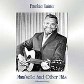 Mam'selle And Other Hits (All Tracks Remastered) by Frankie Laine
