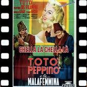 Chella Là Chella Là (Dal Film Totò Peppino e La Malafemmina 1956) von Toto