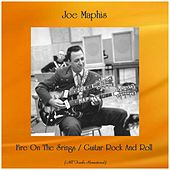 Fire On The Srings / Guitar Rock And Roll (Remastered 2019) de Joe Maphis