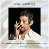 Le poinçonneur des lilas / Douze belles dans la peau (All Tracks Remastered) de Serge Gainsbourg