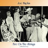 Fire On The Strings (Remastered 2019) de Joe Maphis
