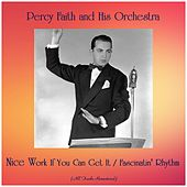 Nice Work If You Can Get It / Fascinatin' Rhythm (All Tracks Remastered) by Percy Faith