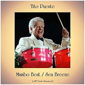 Mambo Beat / Sea Breeze (All Tracks Remastered) von Tito Puente