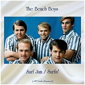 Surf Jam / Surfin' (All Tracks Remastered) von The Beach Boys