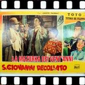 La Mazurka dei 20 Anni (Dal film San Giovani Decollato 1940) by Toto