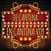 De Cantina En Cantina Voy de Various Artists