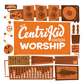 Best of CentriKids Camps Worship by Lifeway Kids