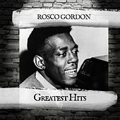 Greatest Hits de Rosco Gordon