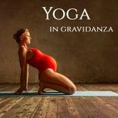 Yoga in gravidanza: Musica soft per praticare yin yoga rillassante durante la gravidanza by Various Artists