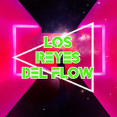 Los reyes del Flow by Various Artists