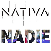 Nadie de Nativa