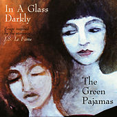 In a Glass Darkly de The Green Pajamas